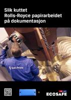 Slik kuttet Rolls-Royce papirarbeidet på dokumentasjon